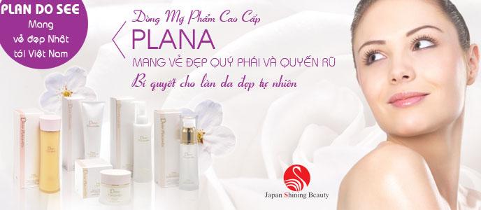 Dòng mỹ phẩm cao cấp Plana
